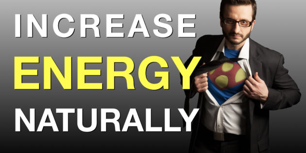 Increase Energy Levels Naturally