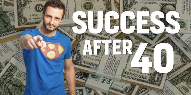 Success After 40