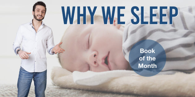 Why We Sleep Matthew Walker